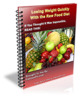 Thumbnail Losing Weight Quickly With the Raw Food Diet - with PLR