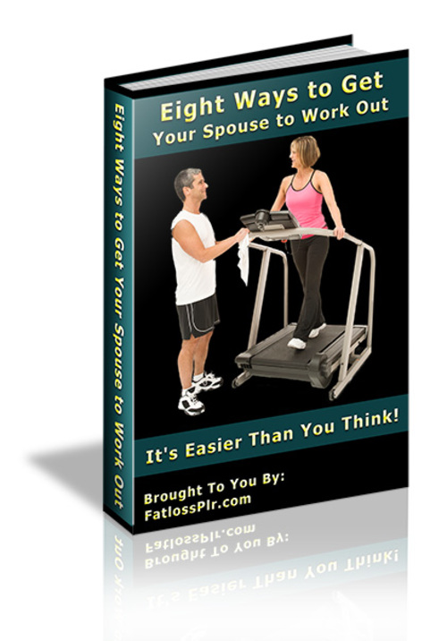 Product picture Eight Ways To Get Your Spouse to Work Out - with PLR