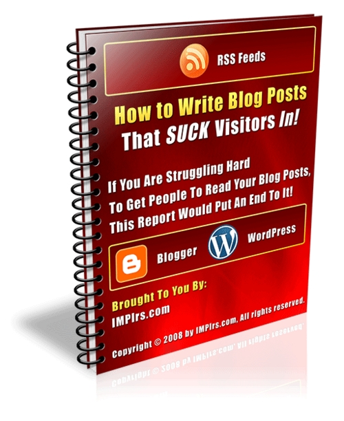 Product picture How to Write Blog Posts That SUCK Visitors In - with PLR