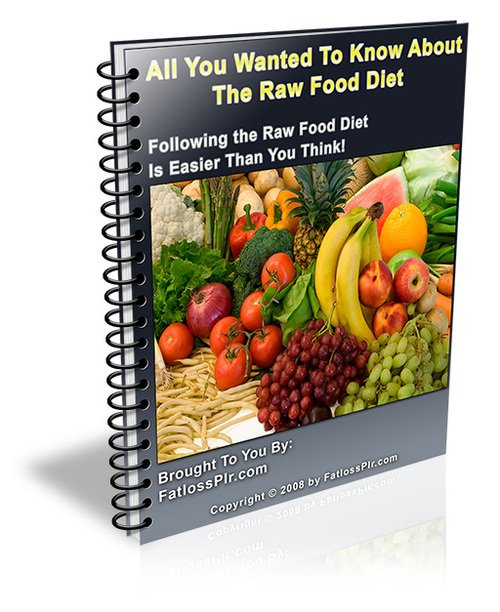 Product picture All You Wanted To Know About The Raw Food Diet - with PLR