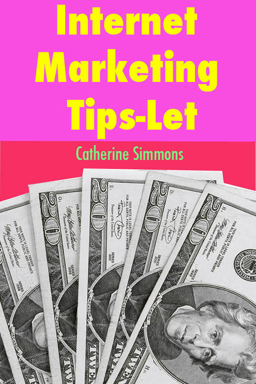 Product picture Internet Marketing Tips-Let - by Catherine Simmons